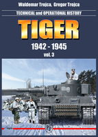 Tiger 1942 - 1945 vol. 3 - Technical and operation history