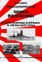 Japanese Hybrid Warships - Technical and Operational History